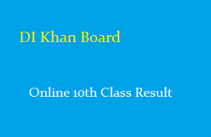 10th Class Result 2020 DI Khan Board