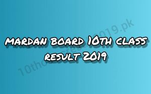 Malakand Board 10th Class Result 2019