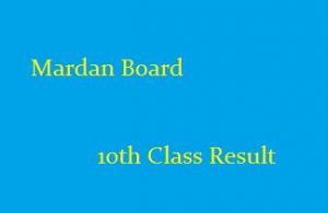 Mardan Board 10th Class Result