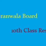 Bise Gujranwala Board 10th Class Result