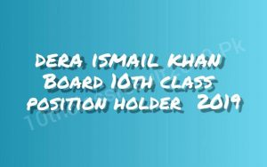 DI Khan Board 10th Class Position Holders 2019