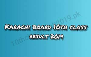 Karachi Board 10th Class Result 2019