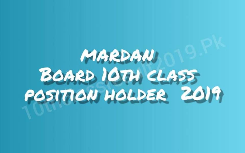 Mardan Board 10th Class Position Holders 2019 Topper List