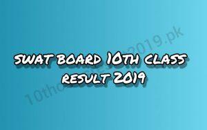 Swat Board Matric Top 20 Result 2019