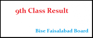Faisalabad Board 9th Class Result 2019 search by name