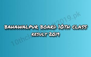 www.bisebwp.edu.pk 10th Class Result 2019