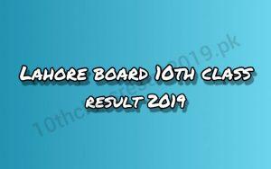 www.biselahore.com 10th result 2019