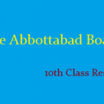 Abbottabad Board 10th Class Result