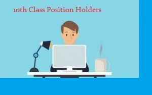 Gujranwala Board 10th Class Position Holders