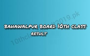 Bahawalpur Board 10th Class Result 2021 By Name